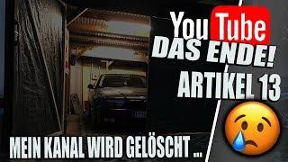 Das Ende von Youtube! Mein Kanal wird gelöscht 😱 | Artikel 13 #saveyourinternet