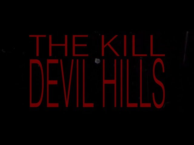 I am the rut, I am the wheel - The Kill Devil Hills