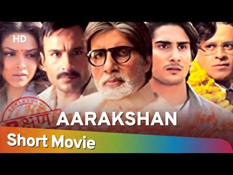 Aarakshan (2011)   Amitabh Bachchan   Deepika Padukone   Saif Ali Khan   Best Politics Movies