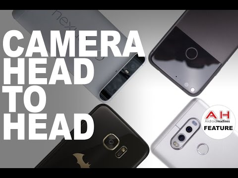 Camera Head to Head - Pixel vs Galaxy S7 Edge vs LG V20 vs Nexus 6p