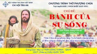 HTTL TÂN AN - Chương trình thờ phượng Chúa - 18/07/2021