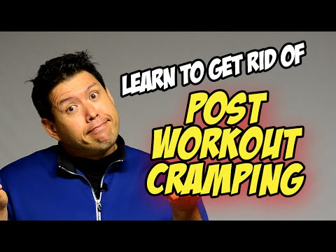Get Rid of Post-Workout Muscle Cramping