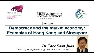 Democracy and the market economy: Examples of Hong Kong and Singapore
