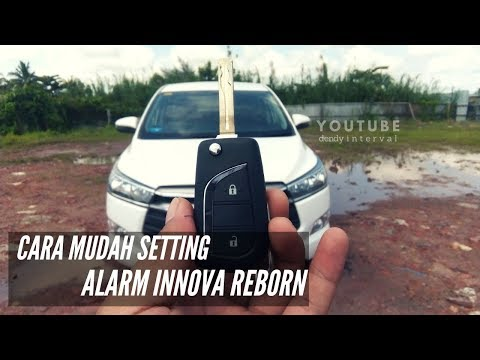 Cara Setting Alarm Grand New Avanza Toyota Yaris Trd White Wn Innova 2016 Mode Silent Dan Tutorial Remote Reborn