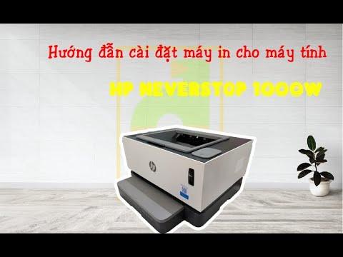 [Vi tính Đông Quân] Hướng dẫn cài đặt máy in HP NeverStop 1000w cho máy tính