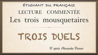Урок французского языка.Trois duels. Les trois mousquetaires.