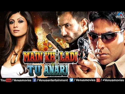 Main Khiladi Tu Anari | Hindi Movies 2016...