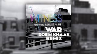 Witness feat. August+Us - War (Robin Knaak Remix) [Cover Art]