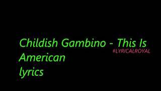 Childish Gambino - This Is American ( LYRICS )