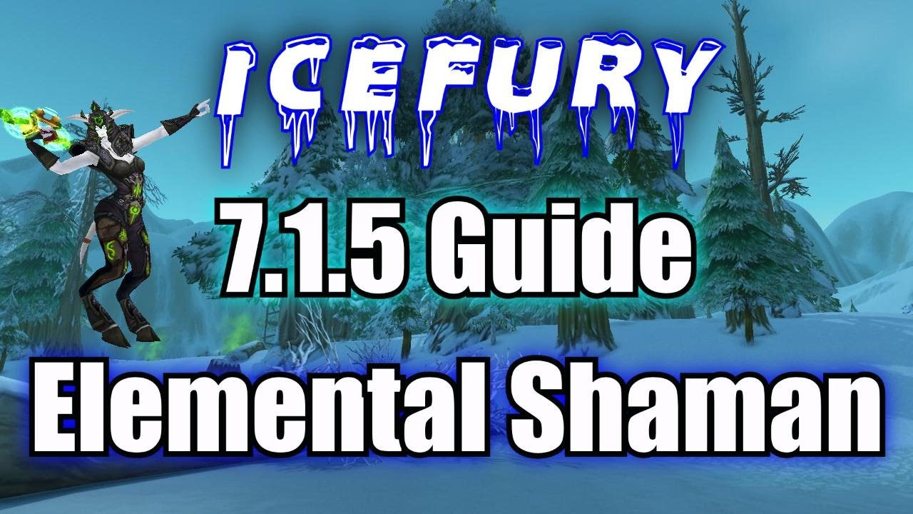 7 1 5 Elemental Shaman Guide Icefury Build Youtube