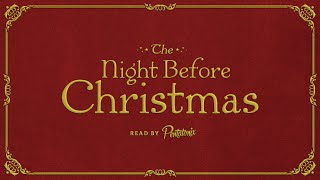'Twas The Night Before Christmas - Read By Pentatonix