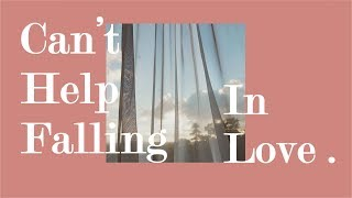Gambar cover [SUBTHAI]  Kina Grannis - Can't Help Falling In Love (Crazy Rich Asians OST.) แปลไทย