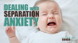 Dealing With Separation Anxiety