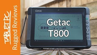 Getac T800 - Rugged Reviews