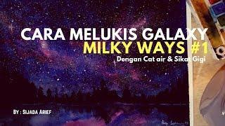 cara Melukis Galaxy  / Milkyway Dengan Cat Air