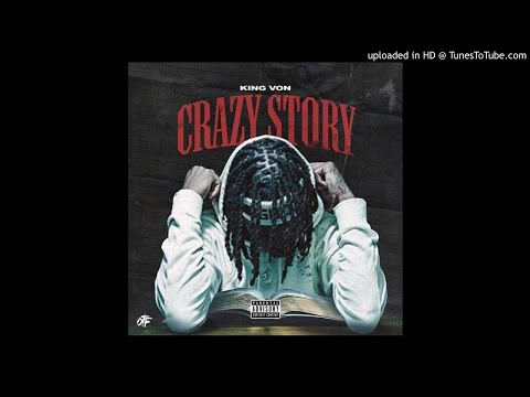 King Von – Crazy Story (Clean Version)