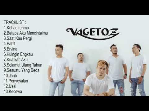 Lagu VAGETOZ Full Album Terbaik Dan Terpopuler | Paling Enak Di Dengar