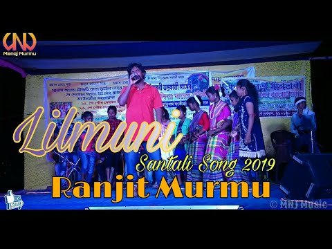 Lilmuni Santali Song 2019 ¦¦ Ranjit Murmu Superhit Song 2019 ¦¦ Aam Do Na Lilmuni Santali Song 2019