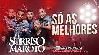 SORRISO MAROTO [AS 10 MELHORES]