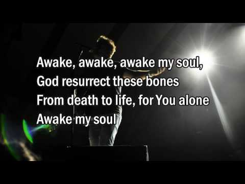 Awake My Soul   Chris Tomlin Worship song with Lyrics 2013 New Album