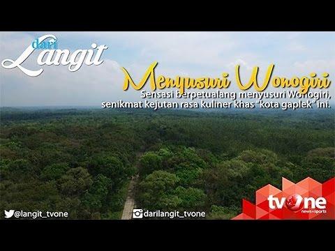 [FULL] Dari Langit - Menyusuri Wonogiri  (16/10/2016)