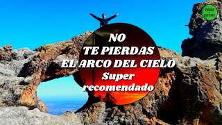 El ARCO del CIELO - Altas Cumbres