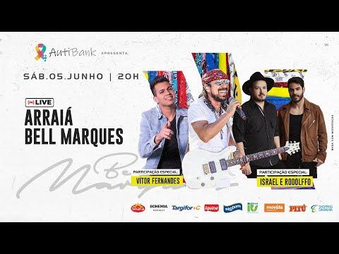 [OFICIAL] Live Arraiá Bell Marques