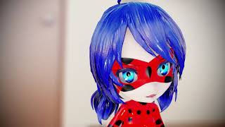 MMD Miraculous Never had one
