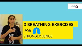 3 BREATHING EXERCISES FOR STRONG LUNGS