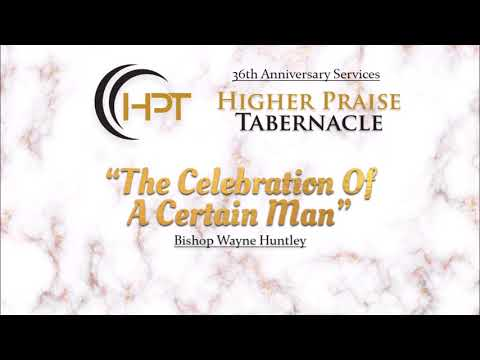 The Celebration Of A Certain Man | March 23, 2018 | Friday