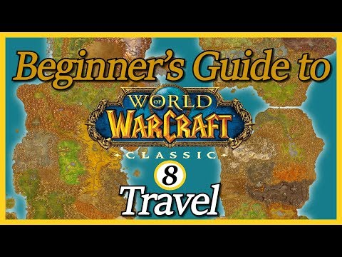 Beginner's Guide To Classic - Episode 8: Travel