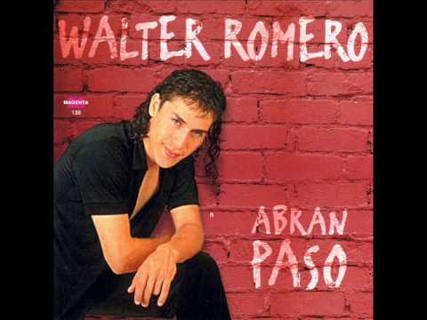 Tu Me Veras - WALTER ROMERO (temasooooo!)