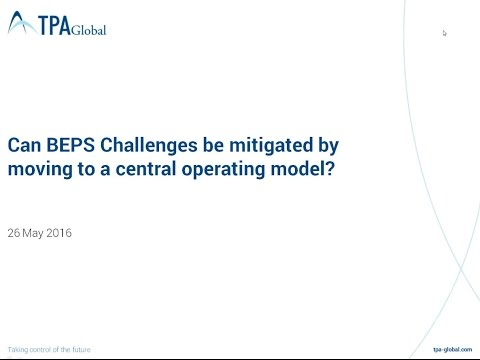 Can BEPS Challenges be mitigated by moving to a central operating model?