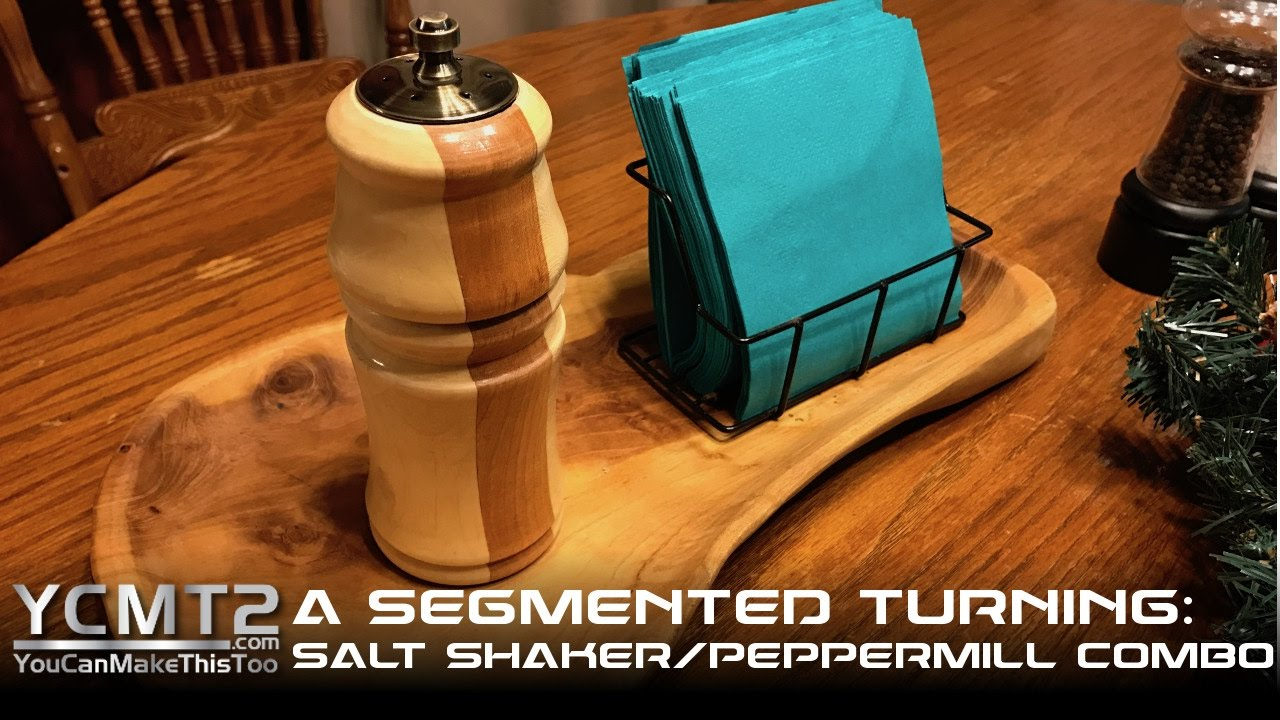 Salt Shaker Peppermill Combination Segmented Turning How To