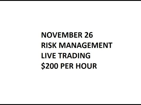 Trading Live Series - Part 2 - $200/hour, Narrated, Position and Risk Management