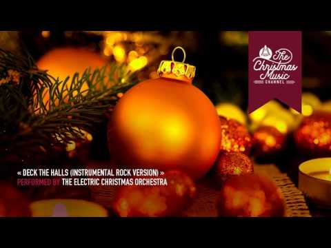 « Deck the Halls (Instrumental Rock Version) » by The Electric Christmas Orchestra #christmasmusic #