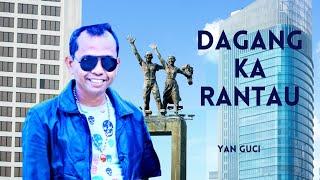 Download YAN GUCI - Dagang Ka Rantau @FERRY TV