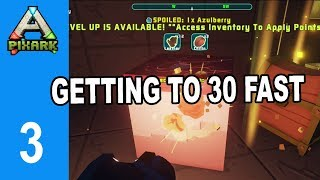 PixARK : How to get to 30 FAST - Ep 3 - Lets Play