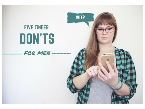 How to Win at Life: 5 Tinder Donts for Men
