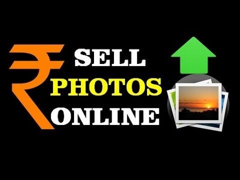 How to sell photos on internet & earn money ( in hindi )