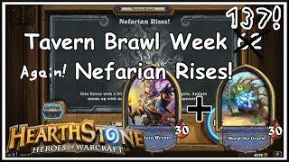 Hearthstone: Tavern Brawl - Nefarian Rises! - Week 137 - #2