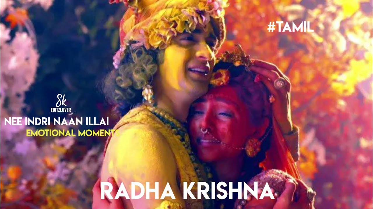 Download Radha Krishna Emotional moments sad 🥺 Nee indri naan illai serial song 😟Heart touching 😔RadhaKrishna