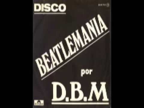 Disco Beatlemania  ♪  D.B.M  (1977 disco rock)