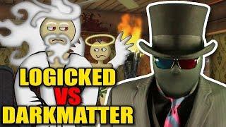 Logicked Judges DarkMatter2525