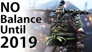 For Honor - NO Balance Until 2019!! Shugoki Rework Confirmed + Full Warriors Den Recap!!