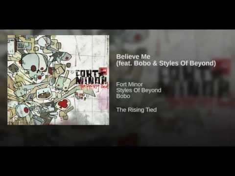 Believe Me feat Bobo & Styles Of Beyond
