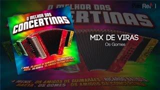 Os Gomes - Mix De Viras