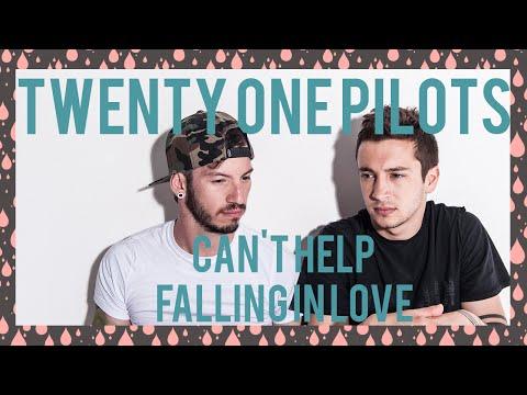 》twenty one pilots lyrics: Can't Help Falling In Love (Cover)《