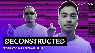 "The Making Of J Balvin's ""Positivo"" With Michael Brun 