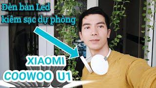 [ Khải Nguyên ] Đánh giá chi tiết Đèn bàn Led kiêm sạc dự phòng COOWOO U1 của XIAOMI